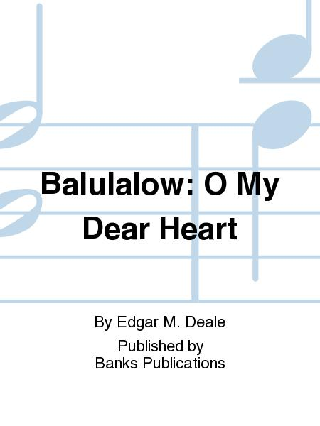 Balulalow: O My Dear Heart