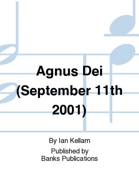 Agnus Dei (September 11th 2001)