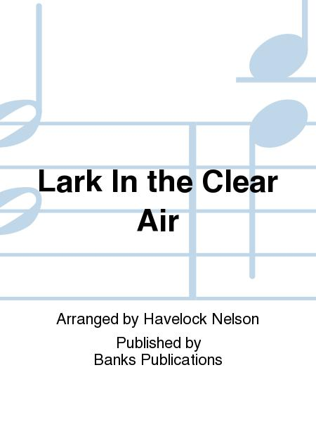 Lark In the Clear Air