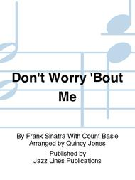 Don't Worry 'Bout Me