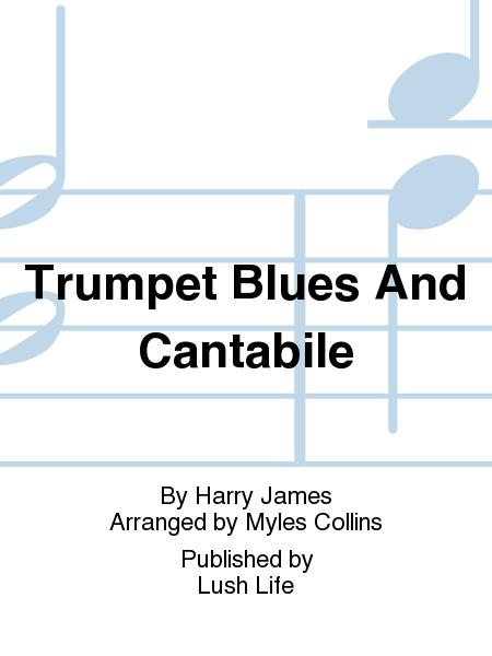 Trumpet Blues And Cantabile Sheet Music By Harry James