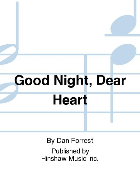 Good Night, Dear Heart