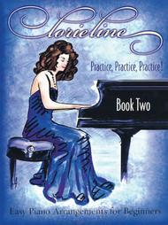 Lorie Line - Practice, Practice, Practice! Book 2