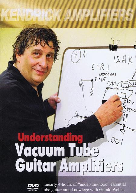 Understanding Vacuum Tube Guitar Amplifiers