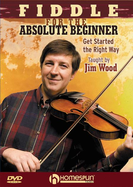 Fiddle for the Absolute Beginner