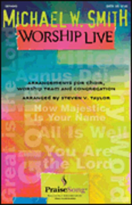 Michael W. Smith Worship Live