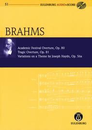 Academic Festival Overture, Tragic Overture, Variations on a Theme by Joseph Haydn op. 80, 81, 56a