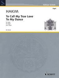 To Call My True Love to My Dance