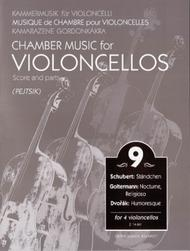 Chamber Music for Violoncellos - Vol. 9