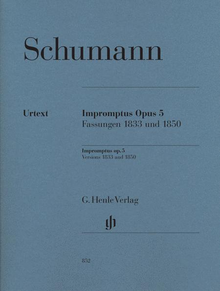 Impromptus, Op. 5 (Versions 1833 and 1850)
