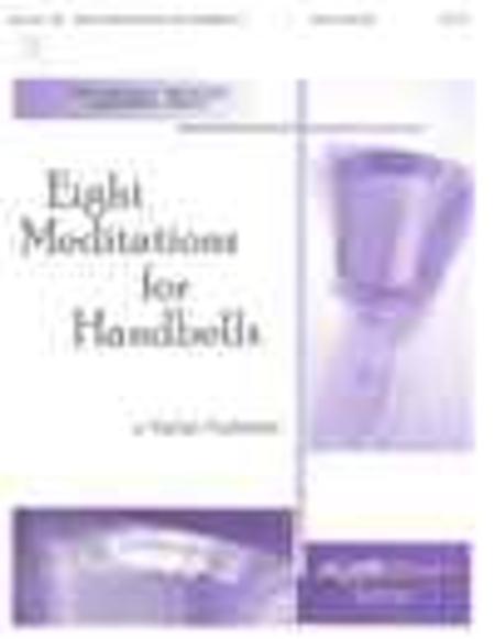 Eight Meditations for Handbells