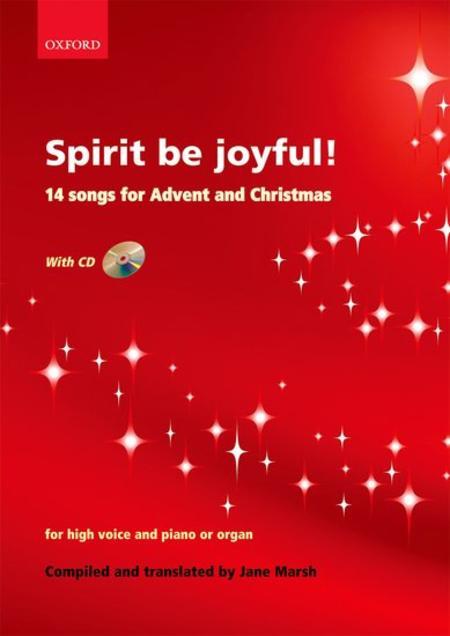 Spirit be joyful!