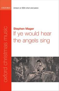 If ye would hear the angels sing