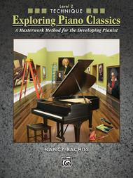 Exploring Piano Classics Technique, Book 2