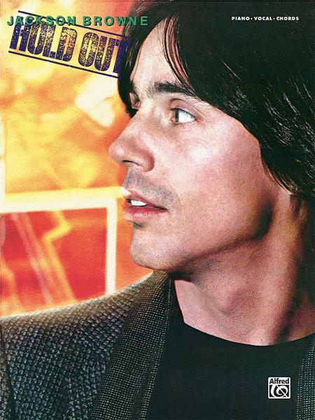 Jackson Browne -- Hold Out
