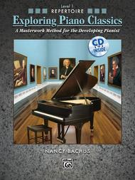 Exploring Piano Classics Repertoire, Book 1