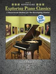 Exploring Piano Classics Repertoire, Book 2