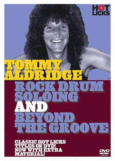 Tommy Aldridge - Rock Drum Soloing & Beyond the Groove