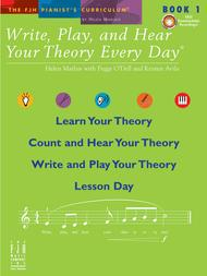 Write, Play, and Hear Your Theory Every Day Book 1 (with CD)