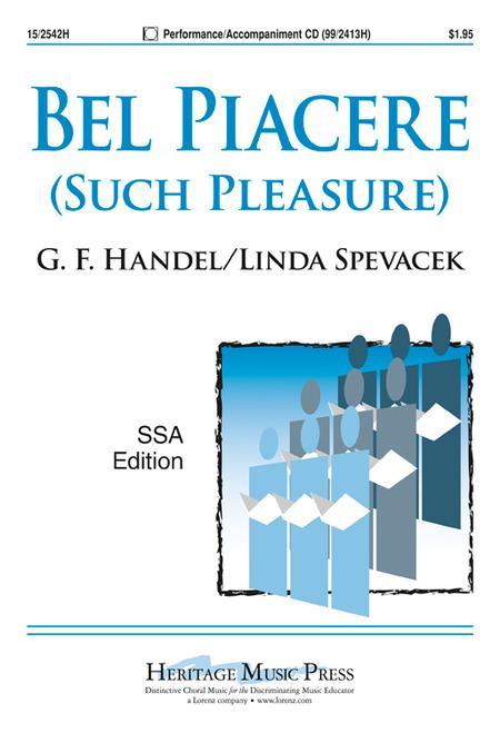 Bel Piacere (Such Pleasure)