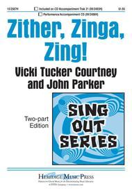 Zither, Zinga, Zing!