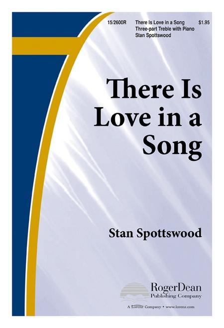 There Is Love in a Song