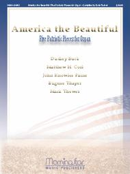 America the Beautiful: Five Patriotic Pieces for Organ