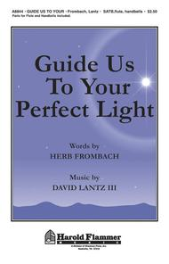 Guide Us to Your Perfect Light