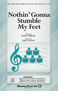 Nothin' Gonna Stumble My Feet
