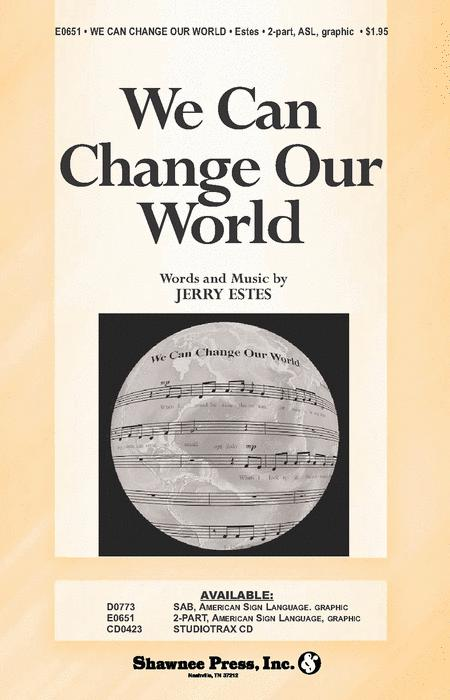We Can Change Our World