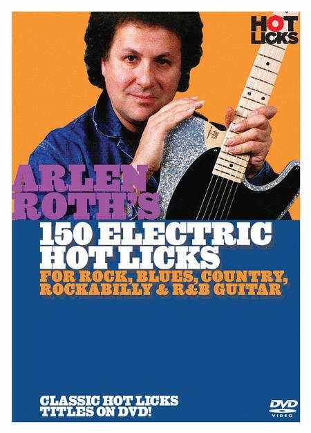 Arlen Roth - 150 Hot Licks for Electric Guitar