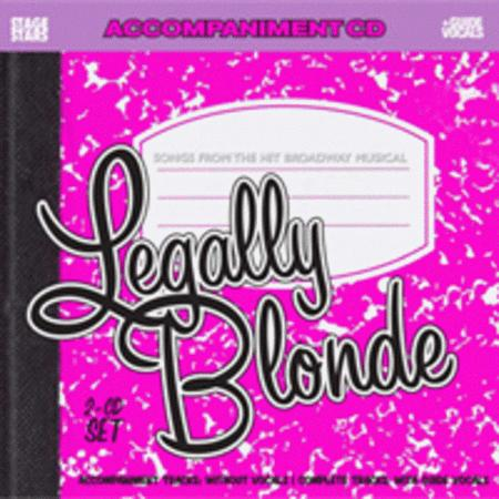 Legally Blonde, Songs from the Broadway Musical (Karaoke CD)