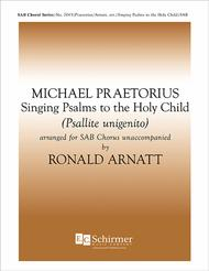 Singing Psalms to the Holy Child (Psallite unigenito)