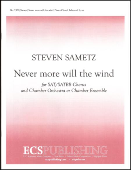 Never more will the wind (Piano/Choral Score)