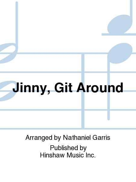 Jinny, Git Around