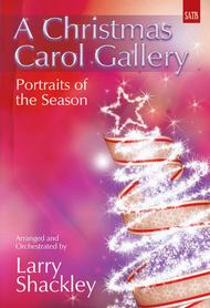 A Christmas Carol Gallery - SATB Score With CD By Larry Shackley - SATB Score With CD Sheet ...