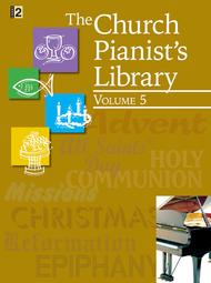 The Church Pianist's Library, Vol. 5