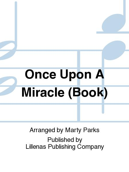 Once Upon A Miracle (Book)