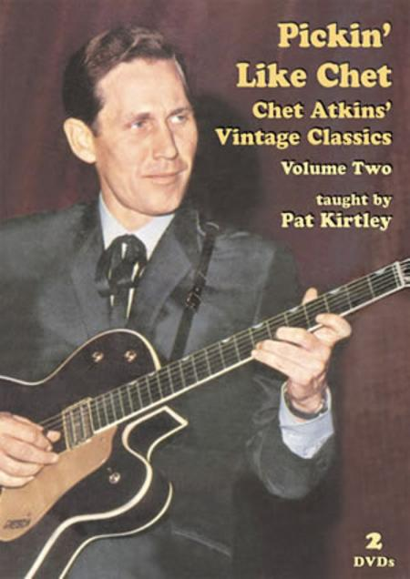 Pickin' Like Chet: Chet Atkins Vintage Classics, Volume Two