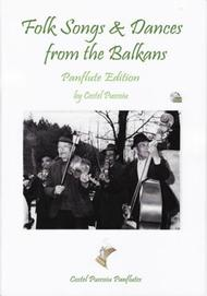 Folk Songs & Dances From the Balkans - Pan Flute Edition