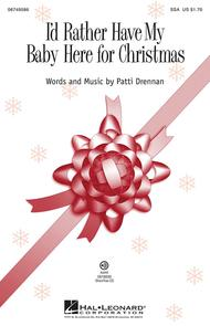 I'd Rather Have My Baby Here for Christmas - ShowTrax CD
