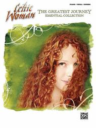 Celtic Woman -- The Greatest Journey Essential Collection