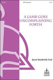 A Lamb Goes Uncomplaining Forth