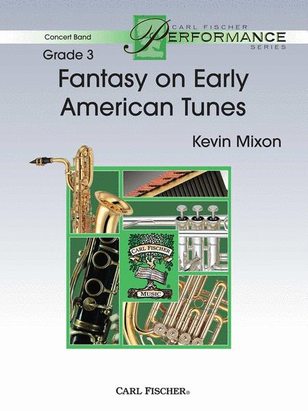 Fantasy on Early American Tunes