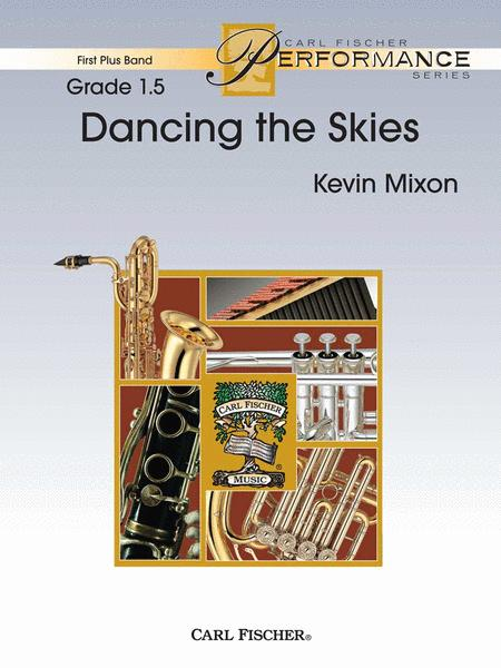 Dancing the Skies
