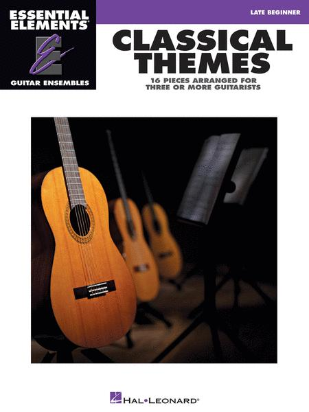 Classical Themes - 16 Pieces Arranged for Three or More Guitarists