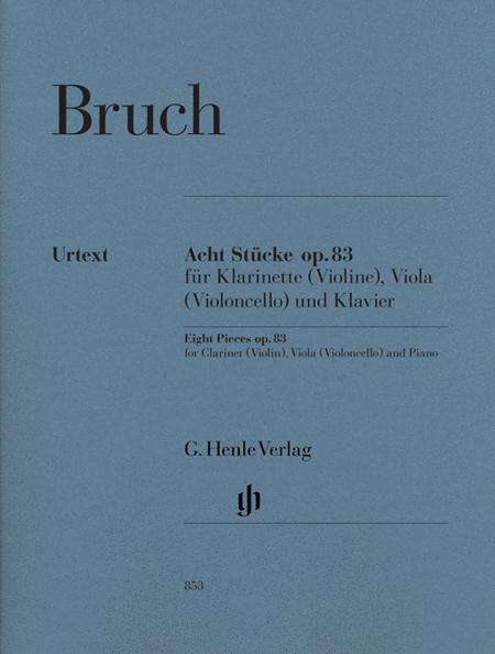 Eight Pieces Op. 83 for Clarinet (Violin), Viola (Violoncello) and Piano