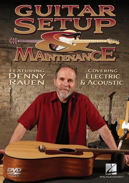 Guitar Setup & Maintenance