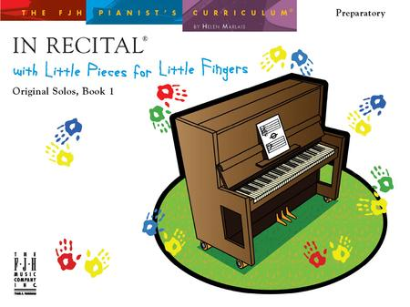 In Recital with Little Pieces for Little Fingers - Original Solos, Book 1 (NFMC)