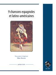 9 chansons espagnoles et latino-americaines